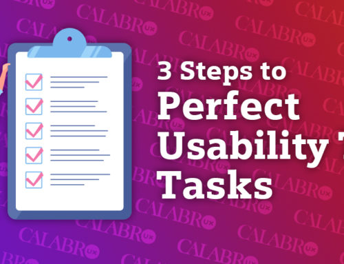 3 Steps to Perfect Usability Test Tasks