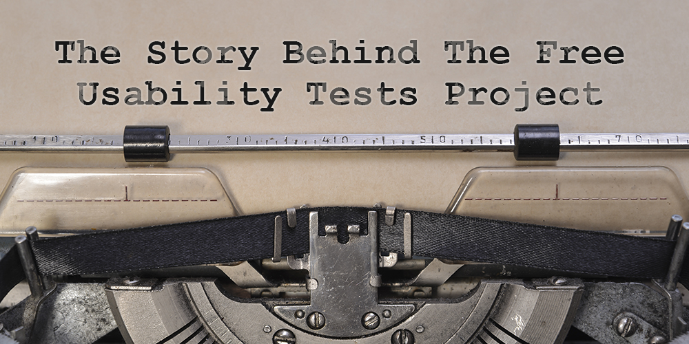 Article Title: Story Behind The Free Usability Tests Project