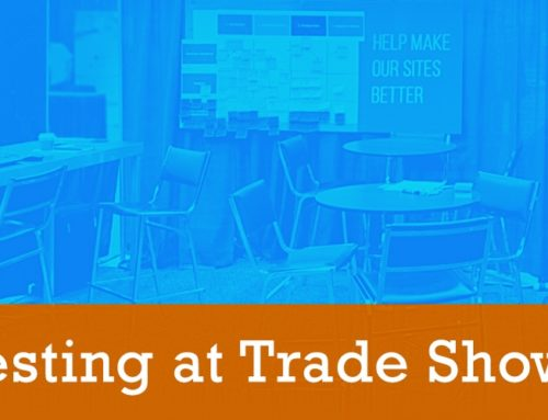 6 Tips for Usability Testing at Trade Shows